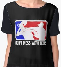 dont make me odor you dont mess with texas Chiffon Top