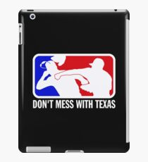 dont make me odor you dont mess with texas iPad Case/Skin
