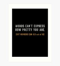 Words Can't Express Art Print