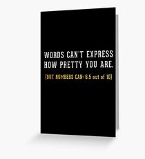 Words Can't Express Greeting Card