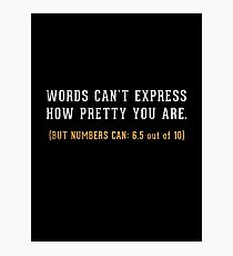 Words Can't Express Photographic Print