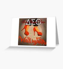 WALK BY FAITH - DELTA SIGMA THETA Greeting Card