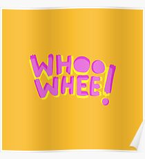 Whoo whee! expression lettering Poster