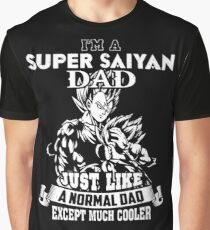 Dad - I'm A Super Saiyan Dad Just Like A Normal Dad T-shirts Graphic T-Shirt