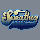 Sweathog by trev4000