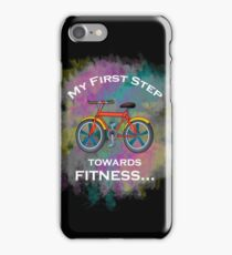 My First Step Towards Fitness Cycling Sport iPhone Case/Skin