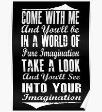 Pure Imagination (white version) Poster