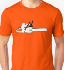 Chain Saw Chainsaw! Unisex T-Shirt