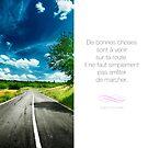« De bonnes choses sont à venir - Citation sur la motivation » par beauxproverbes