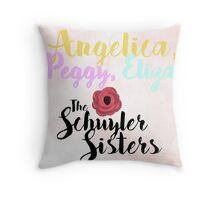 THE SCHUYLER SISTERS Throw Pillow