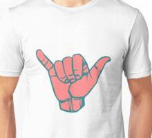 Hang Loose Hand Unisex T-Shirt