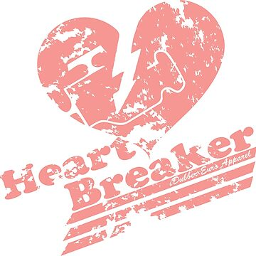 Heart Breaker by iDubberEA