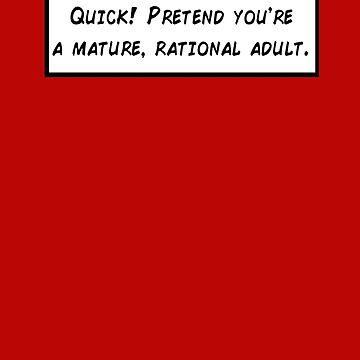 Mature, Rational Adult by ObliqueOptimism