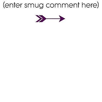 Smug Comment by ObliqueOptimism