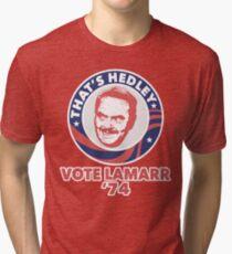VOTE HEDLEY Tri-blend T-Shirt