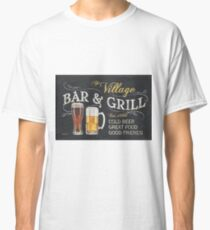 Bar and Grill Classic T-Shirt