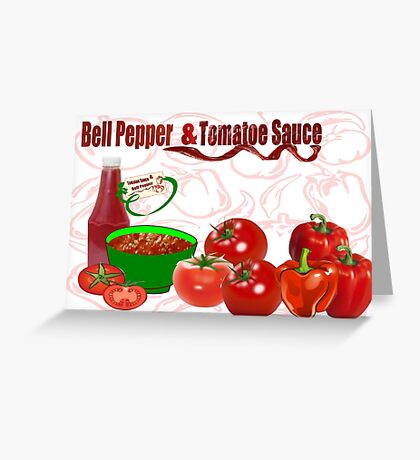 Bell Pepper & Tomato Sauce (4422 Views) Greeting Card