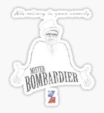 Mister Bombardier - on Zed - distressed Sticker