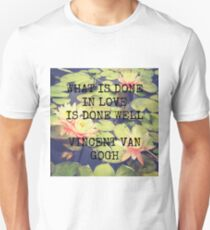What is Done in Love - Van Gogh T-Shirt