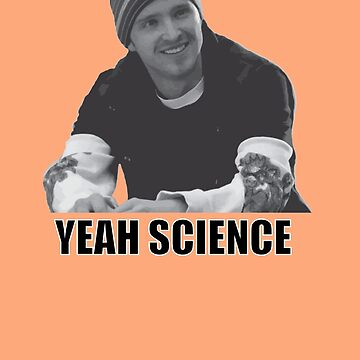 Jesse - Yeah Science by nateyman