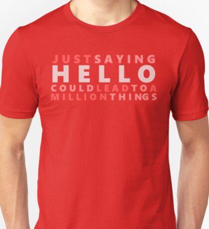 Just Say Hello T-Shirt