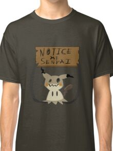 Mimikyu - Notice me senpai Classic T-Shirt