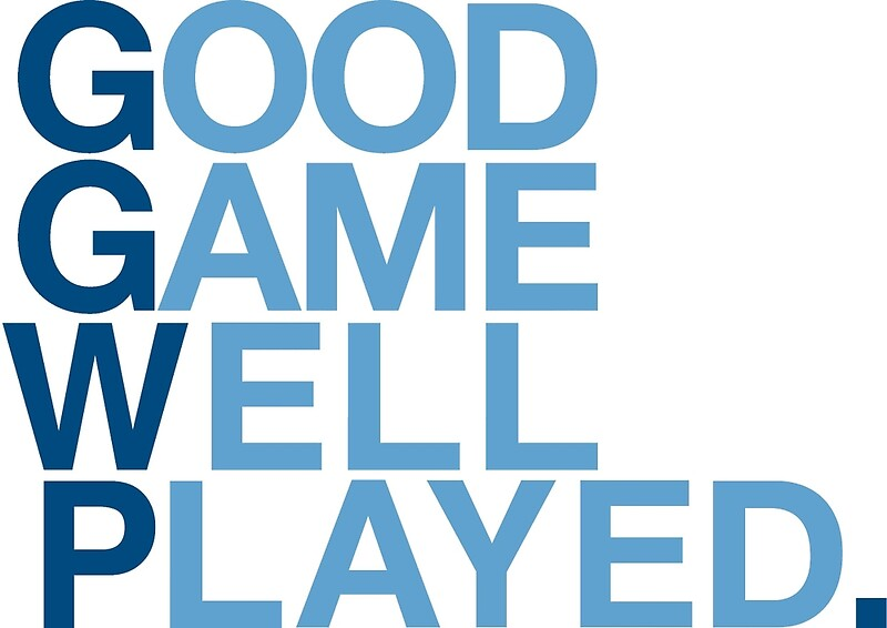 Quot Good Game Well Played Quot Framed Prints By Ggwp Redbubble