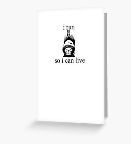 I Run - black Greeting Card