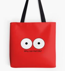 Why not DeCON? Tote Bag