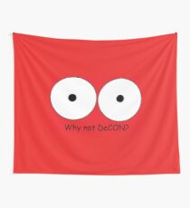 Why not DeCON? Wall Tapestry