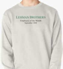 Lehman Brothers Political Humor Pullover