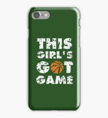 This Girl's Got Game basketball iPhone Case/Skin