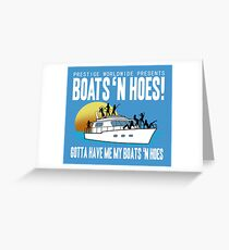 Step Brothers Boats and Hoes Greeting Card