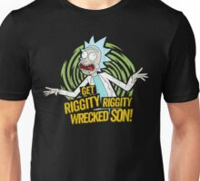 Rick and Morty get Riggity Unisex T-Shirt
