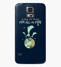 So Long, and Thanks for All the Fish Case/Skin for Samsung Galaxy