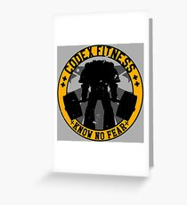 Know No Fear (large badge) Greeting Card