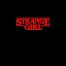 Strange girl by bigsermons