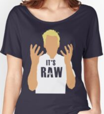 Gordon Ramsay -It's RAW! Women's Relaxed Fit T-Shirt