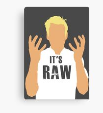 Gordon Ramsay -It's RAW! Canvas Print