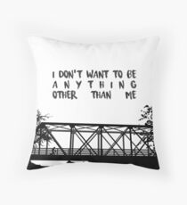 I Don't Want To Be - ONE TREE HILL Throw Pillow