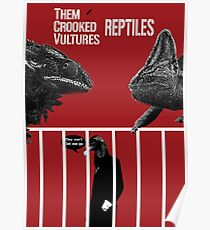 Them Crooked Vultures - Reptiles Poster