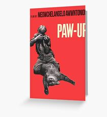 PAW-UP Greeting Card