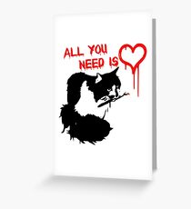 All You Need Is Cat Greeting Card