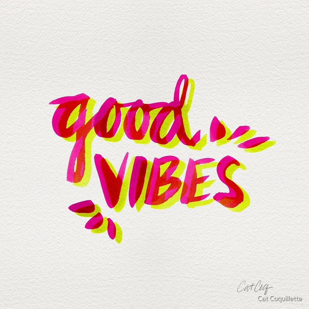 Good Vibes – Pink & Yellow by Cat Coquillette