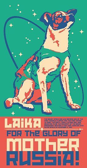 Laika Space Dog Illustration Vector Russian Propaganda Pup Retro Vintage by takeoff