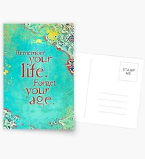 Remember Your Life, Forget Your Age Postcards