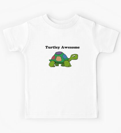 Turtley Awesome With Black Text (Clothing & Sticker ) Kids Clothes