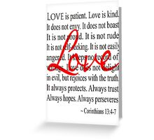 Love is Patient, Love is Kind. Greeting Card