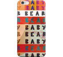 baby bear baby  iPhone Case/Skin