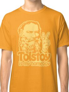 Tolstoy Is My Homeboy Classic T-Shirt